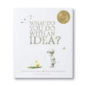 What_Do_you_do_With_An_Idea
